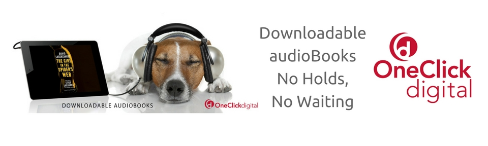 Visit OneClickDigital to start listening to your audioBook now!